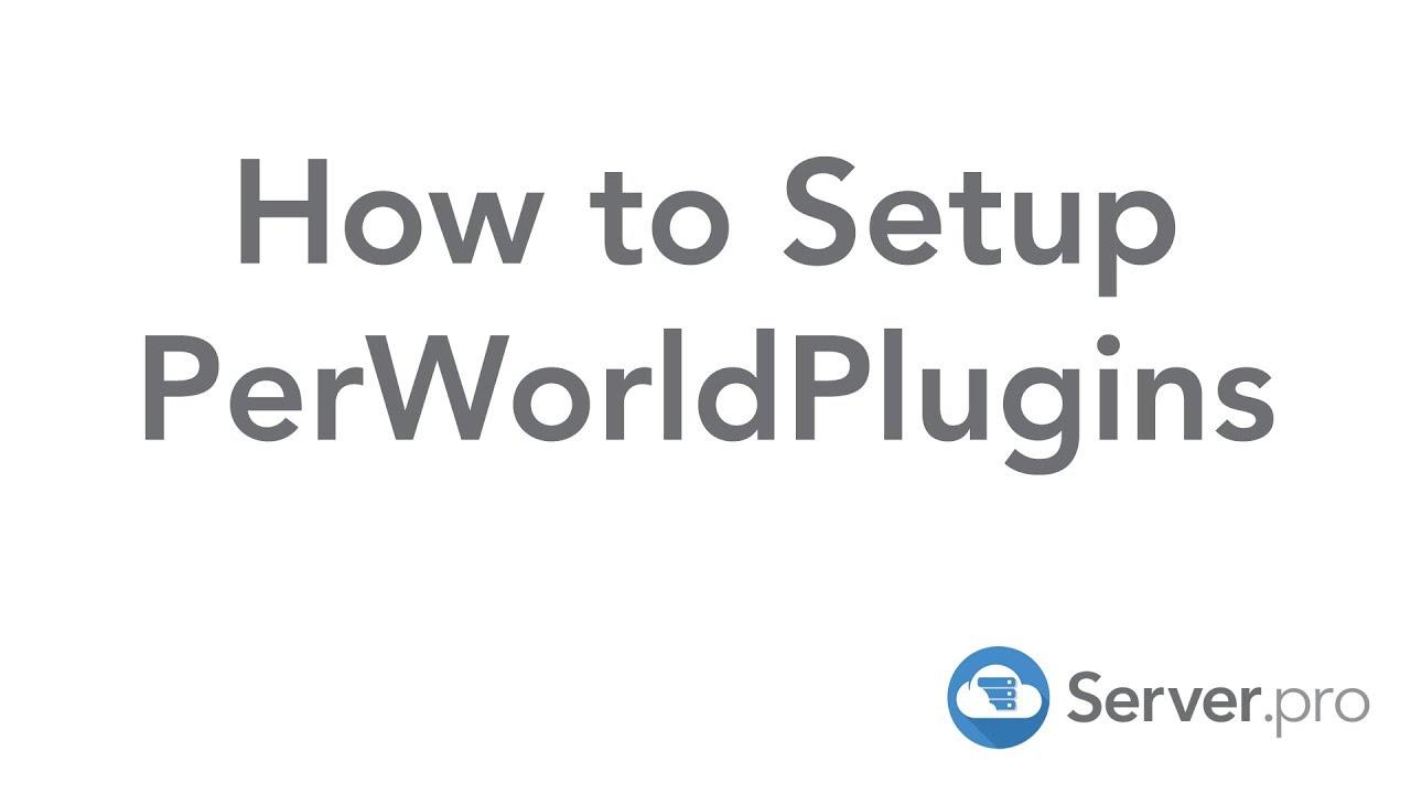 How to Setup PerWorldPlugins - Server pro