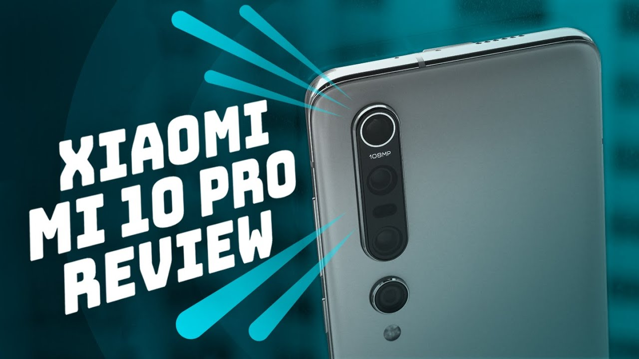Xiaomi Mi 10 Pro Review: 8K video and 108 megapixel photos for US$1,000