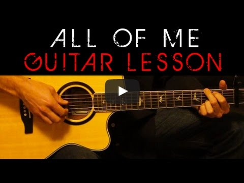 John Legend - All of Me Easy Acoustic Guitar Lesson Tutorial + ...
