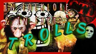 👹 In Fact & Folklore: Trolls