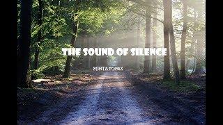 Lời dịch bài hát The sound of silence do Pentatonix trình bày. Tải ...