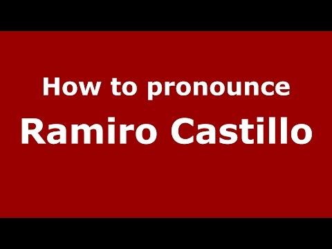 How to pronounce Ramiro Castillo (Spanish/Argentina) - PronounceNames.com