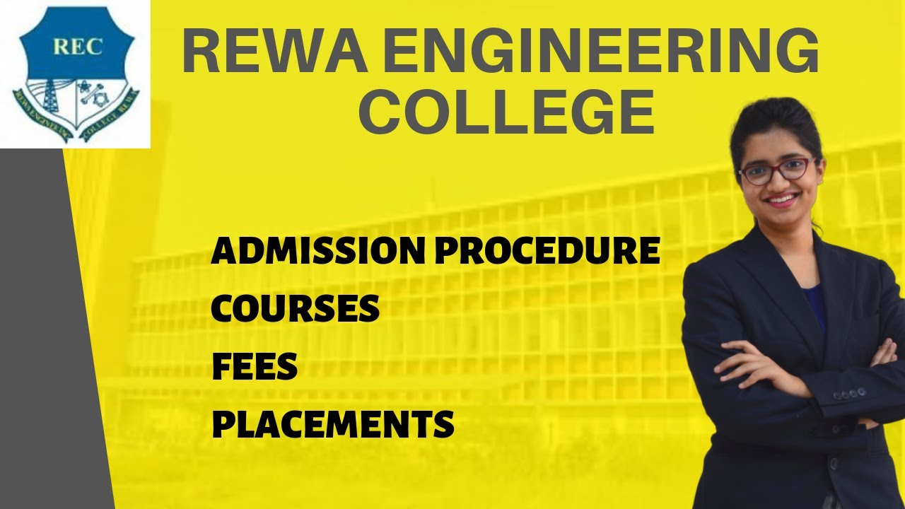 REC REWA   ADMISSION PROCEDURE   COURSES   FEES   PLACEMENTS