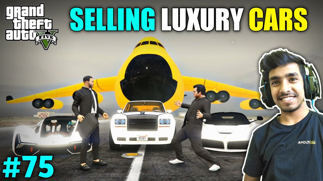 Download I SOLD MY ALL LUXURY VEHICLES   GTA V GAMEPLAY #75