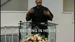 A MEETING IN HEAVEN