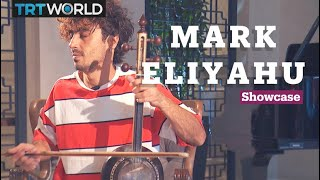 Mark Eliyahu | Music | Showcase