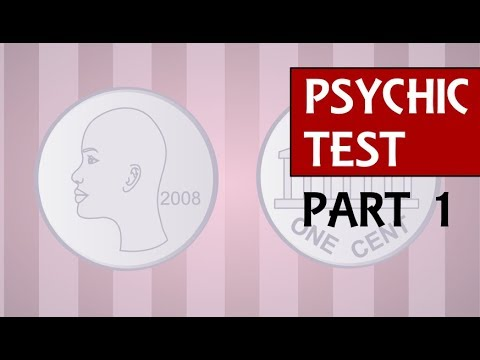 Are You Psychic Test – Test Your ESP Psychic Abilities by Flipping a Coin  (Part 1)