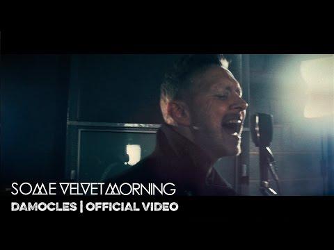 DAMOCLES | SOME VELVET MORNING | OFFICIAL VIDEO