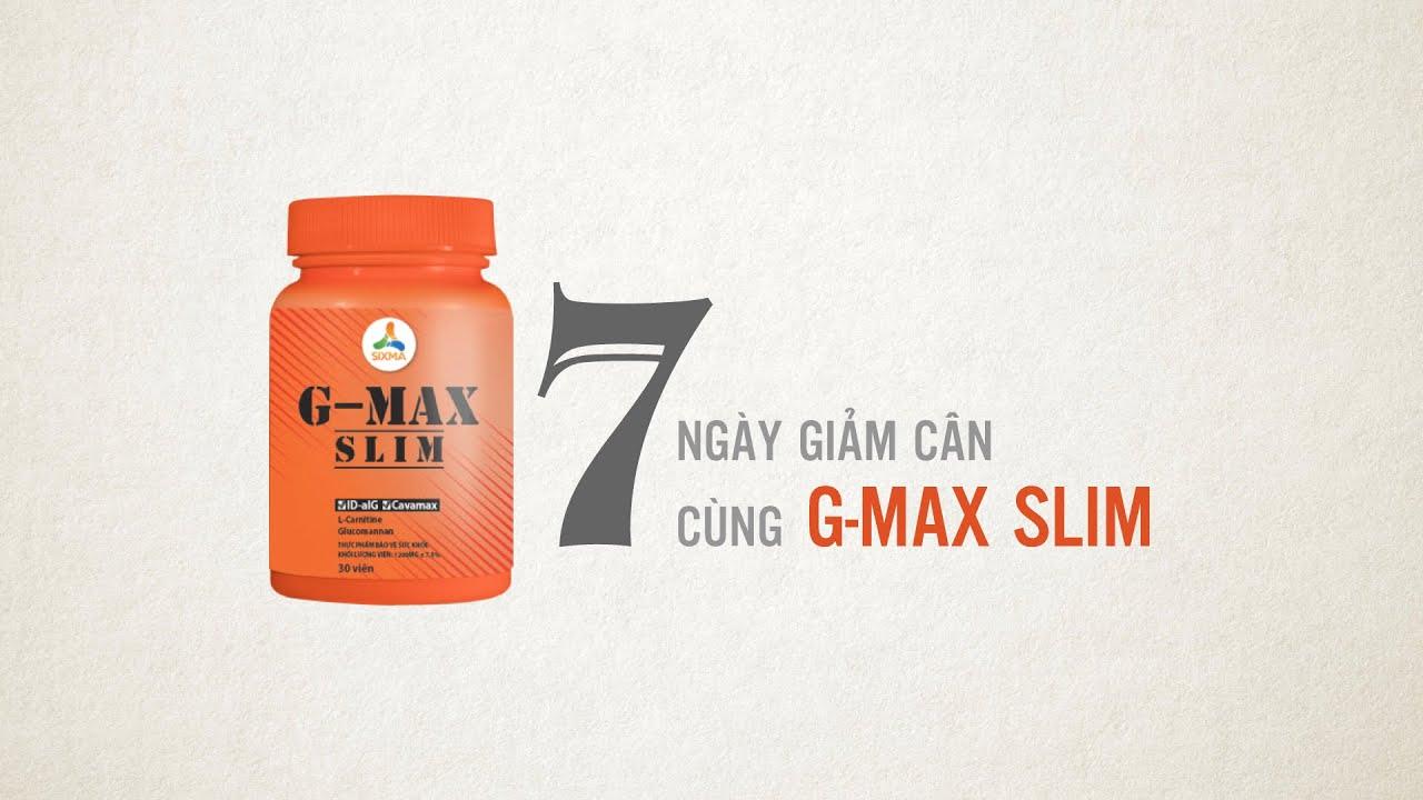 Giảm cân trong 7 ngày với GMAX SLIM   Giảm cân an toàn cùng Phạm ...