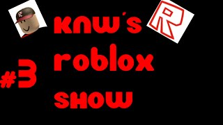 Creeper Trashcan - KNW'S ROBLOX SHOW #3