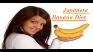Japanese banana diet : The best diet has ever existed