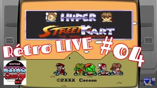 Retro LIVE #04 - Hyper Street Kart (Hack de Super Mario Kart) - Snes (Fr)