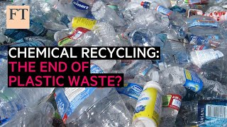 Chemical recycling: the end of plastic waste?   Rethink Sustainability