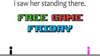 I Saw Her Standing There - Free Game Friday