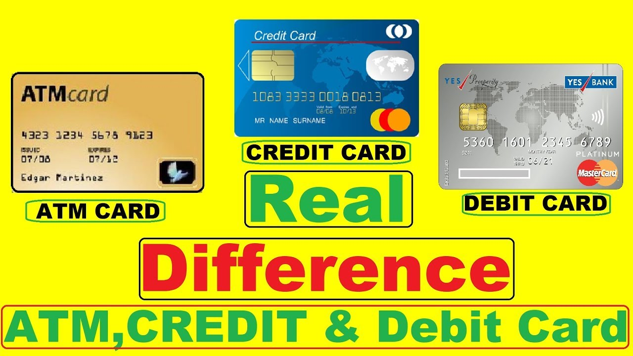ATM Card Vs Debit Card Vs Credit Card Real Difference