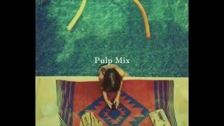 Disco Funk Rock Indie House Mix | Pulp Mix