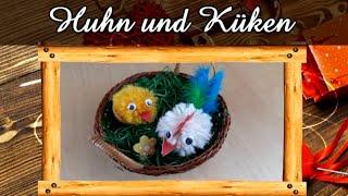 OSTERDEKO & BASTELN | Huhn und süßes Küken aus Wolle | Schöne Osterdeko | Einfach nachzumachen | DIY