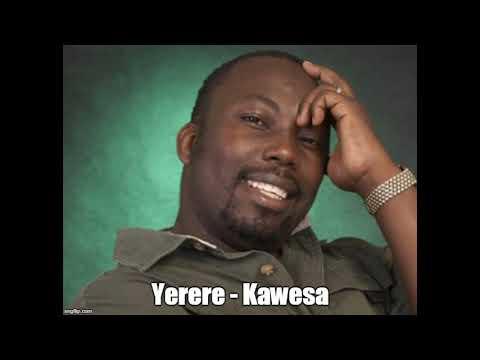 Yerere - Kawesa