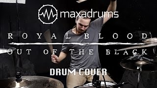 ROYAL BLOOD - OUT OF THE BLACK (Drum Cover)