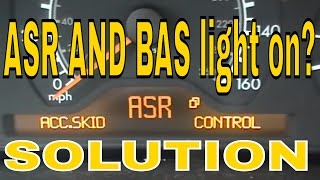 Mercedes E class BAS , ASR  light on.
