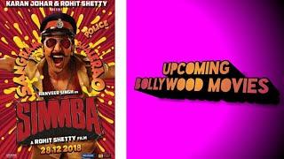 Upcoming Bollywood Movies !! 2018 #
