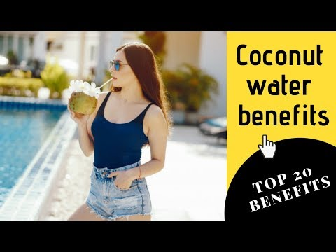 Coconut Water Benefits - Top 20 Reasons Why You Should Drink Coconut Water