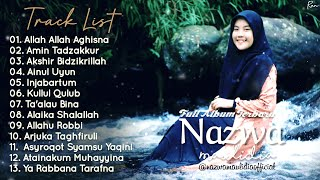 Full Album Sholawat Terbaru NAZWA MAULIDIA - Allah Allah Aghisna || Amin Tadzakkur || Injabartum