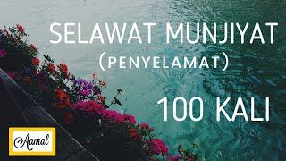 Download lagu SELAWAT MUNJIYAT 100 kali- Penyelamat Dari Segala Sesuatu