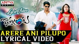 Arere Ani Pilupo Video Song With Lyrics II Kotha Janta Songs II Allu Sirish, Regina Cassandra