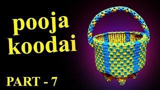 Two Color - pooja koodai - பூஜை கூடை - Part - 7