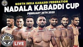 🔴LIVE - Nadala (Kapurthala) Kabaddi Cup 2020 - North India Kabaddi Federation