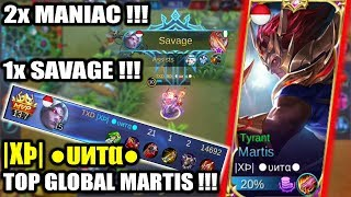 |XÞ| ●υитα● Top Global Martis !!! 2X MANIAC 1X SAVAGE !!! Best Epic SAVAGE Mobile Legends