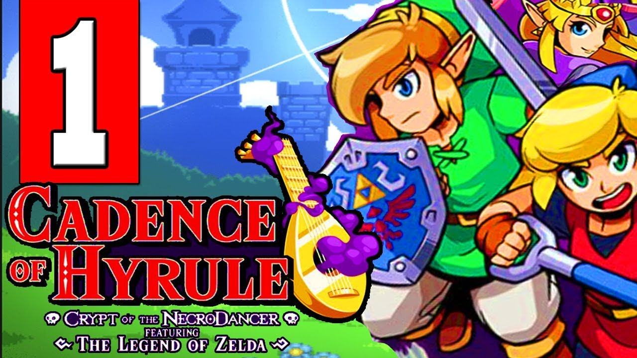 Cadence Of Hyrule Gameplay Walkthrough Part 1 Full Game Lets Play Playthrough Nintendo Switch Youtube