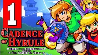 Cadence of Hyrule: Gameplay Walkthrough Part 1 (FULL GAME) Lets Play Playthrough (Nintendo Switch)