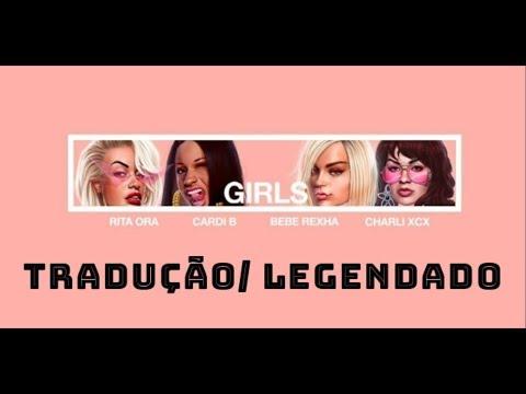 Rita Ora - Girls ft. Cardi B, Bebe Rexha & Charli XCX (TRADUÇÃO/LEGENDADO)