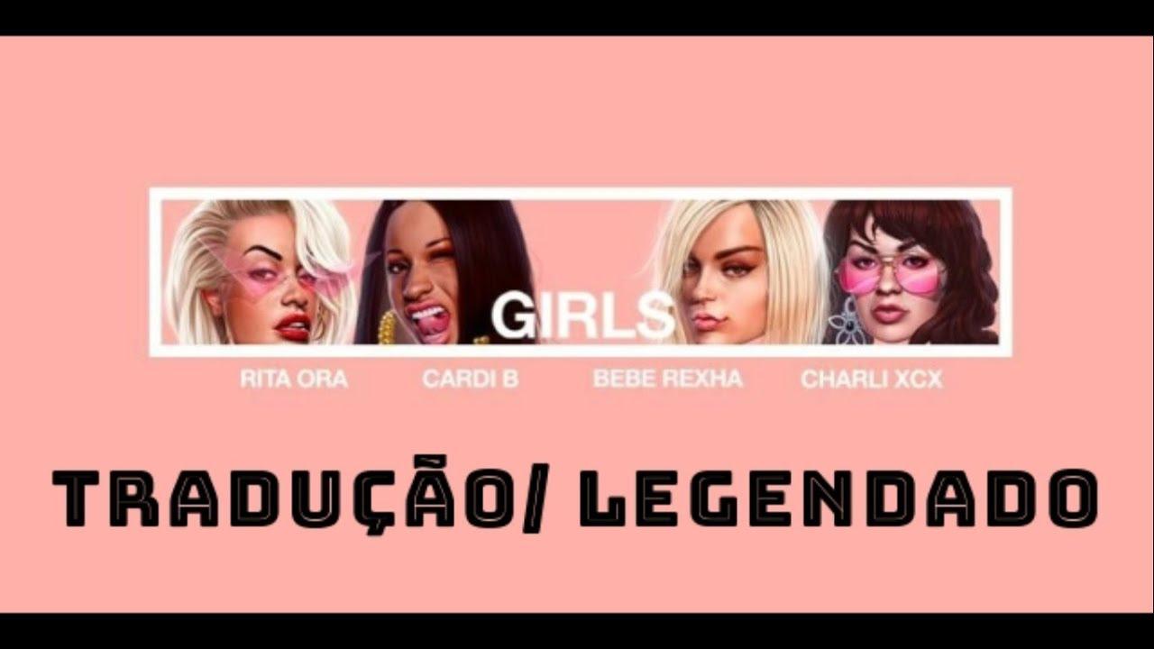 Rita Ora - Girls ft. Cardi B, Bebe Rexha & Charli XCX (TRADUÇÃO/LEGENDADO) #1