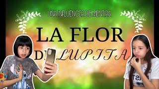 Una Influencer de MENTIRAS    La Flor de Lupita Episodio 3   BIANCA OSS ✨