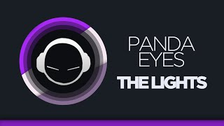Скачать Panda Eyes The Lights Original Mix