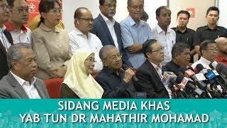 FULL : Sidang Media Khas Perdana Menteri : YAB TUN DR MAHATHIR MOHAMAD | Khamis 17 Mei 2018