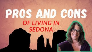 Pros and Cons of Living in Sedona
