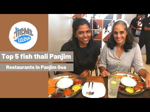Top 5 best fish thali places in and around Panjim, Goa, India