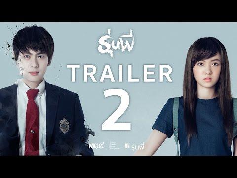 รุ่นพี่ (Senior) Trailer2 [Official - HD] ตัวอย่าง หนังใหม่