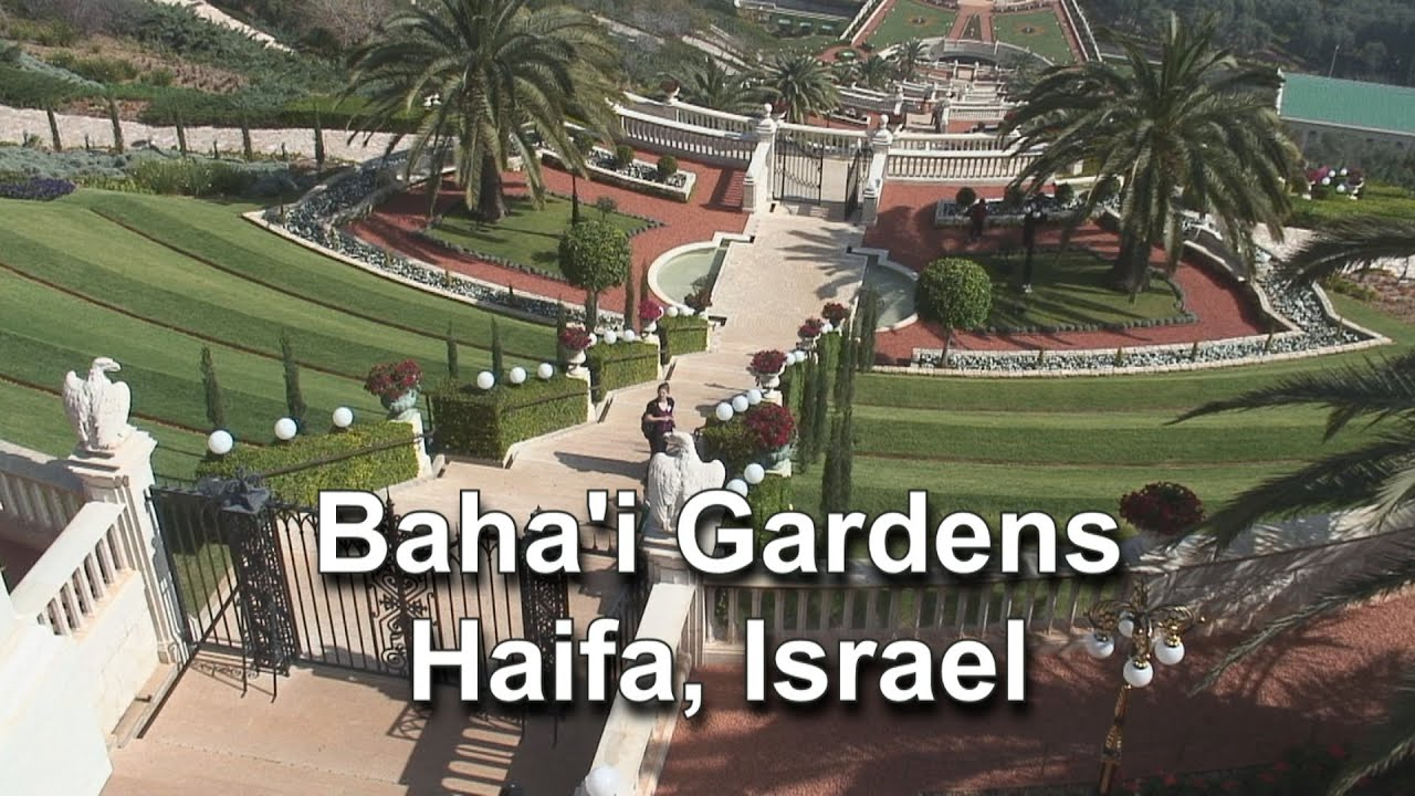 bahai gardens haifa israel youtube
