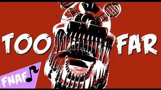"""TOO FAR""   FNAF4 Song [Karaoke Instrumental]"