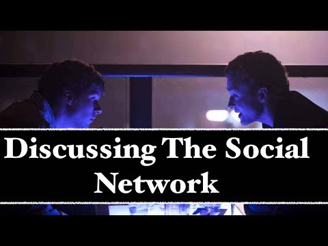 Discussing The Social Network (David Fincher Analysis) Mp3