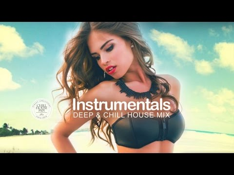 Best of INSTRUMENTALS | Session 2 ✭ Deep & Chill House Mix