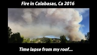 California Fire Covering 500 Acres in Calabasas and Topanga Time lapse From My Roof 4K