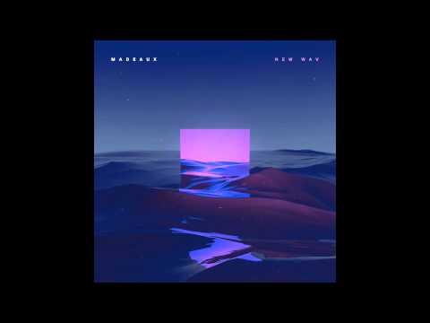 Madeaux - New Wav (feat. Kaleena Zanders)