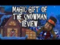 Magic Gift of The Snowman Review