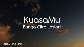 BCL - KuasaMu (Lirik)